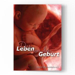 Das Leben vor der Geburt