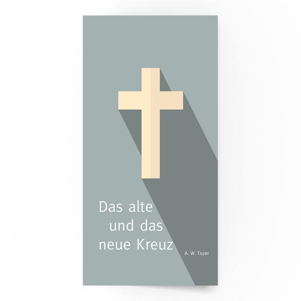 Das alte und das neue Kreuz