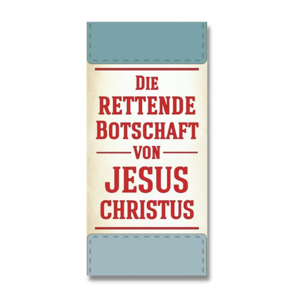Die rettende Botschaft von Jesus Christus