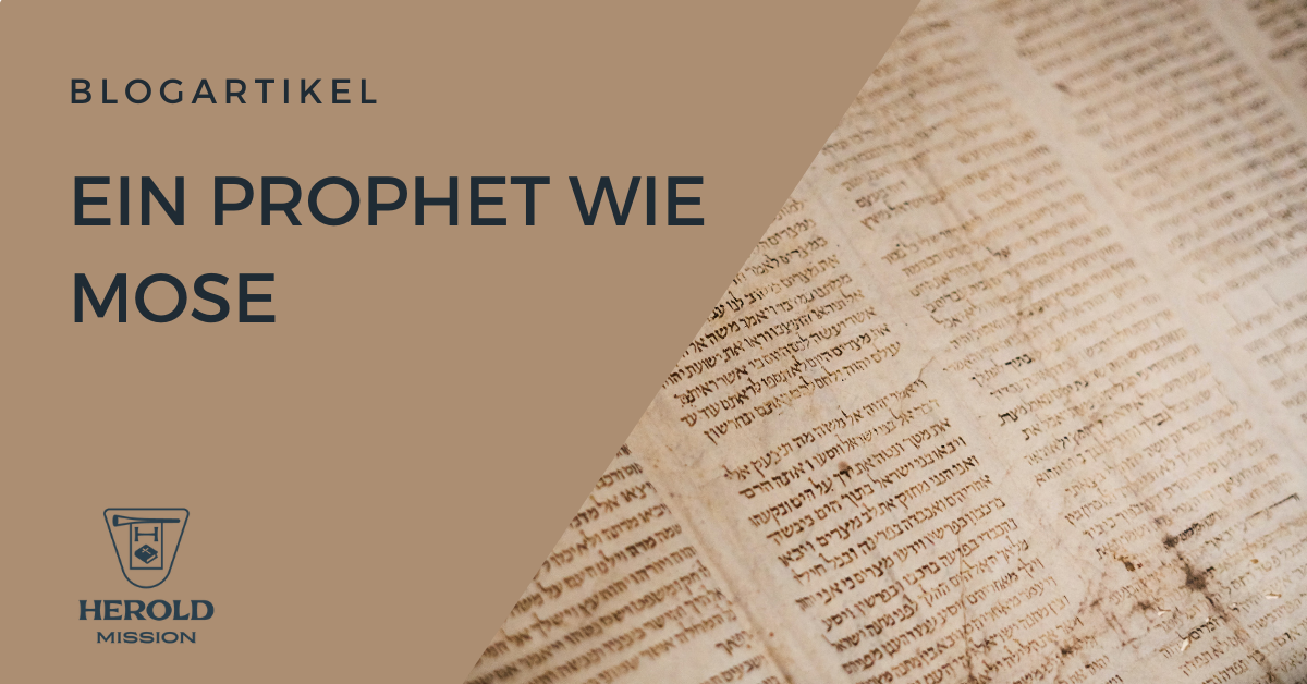 Ein Prophet wie Mose