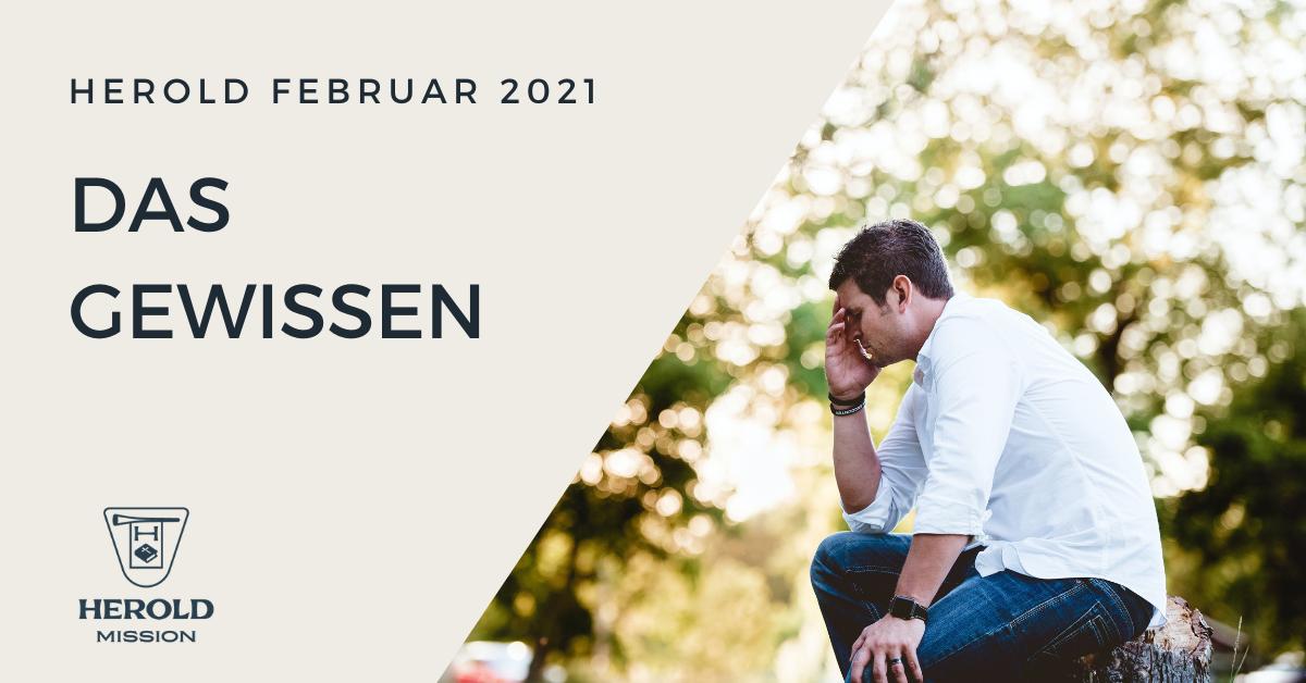 Das Gewissen – Herold Februar 2021