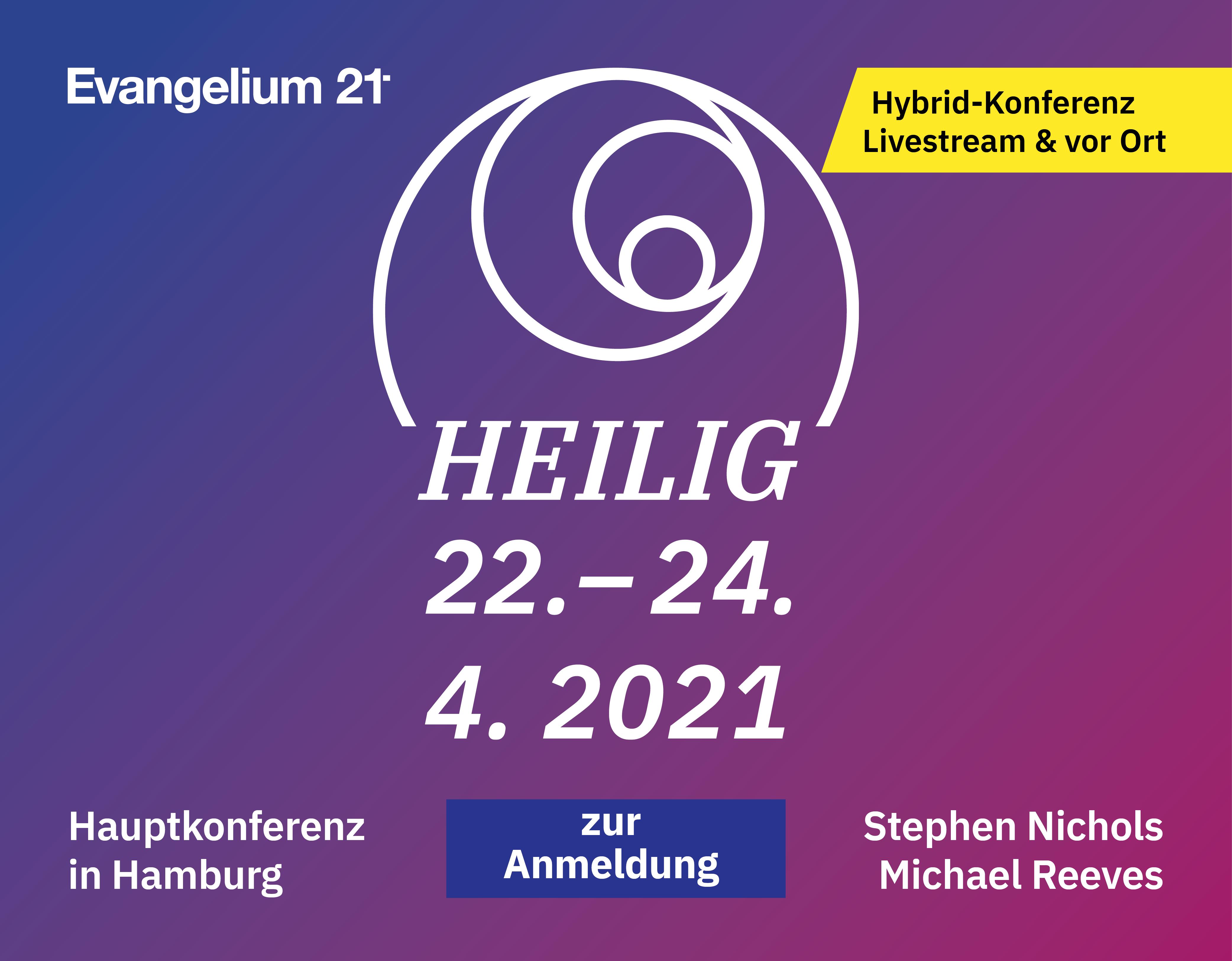 Evangelium21 Hauptkonferenz 2021
