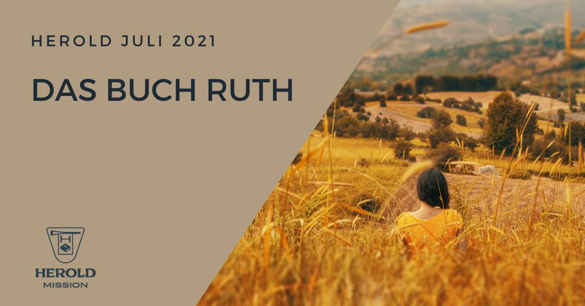 Das Buch Ruth – Herold Juli 2021