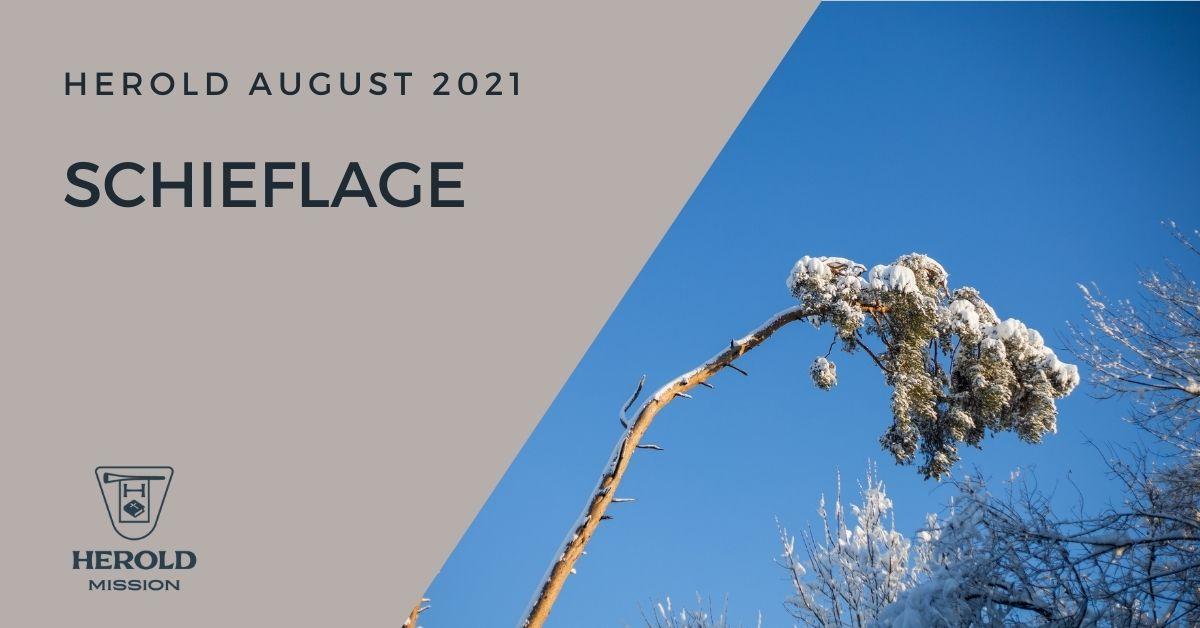 Schieflage – Herold August 2021