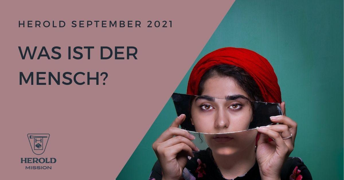 Was ist der Mensch – Herold September 2021